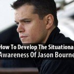 how-to-develop-the-situational-awareness-of-jason-bourne-wide-1