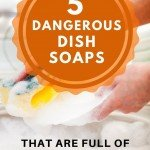 5-Dangerous-Dish-Soaps-That-Are-Full-Of-Cancer-Causing-Chemicals