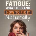 Adrenal-Fatigue-What-it-Is-and-How-To-Fix-it-Naturally